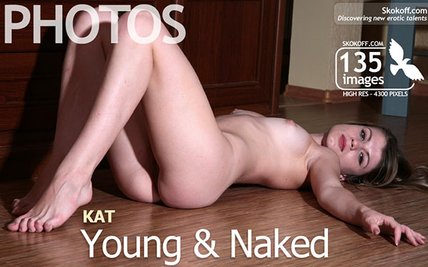 "Kat ""Young & Naked"""