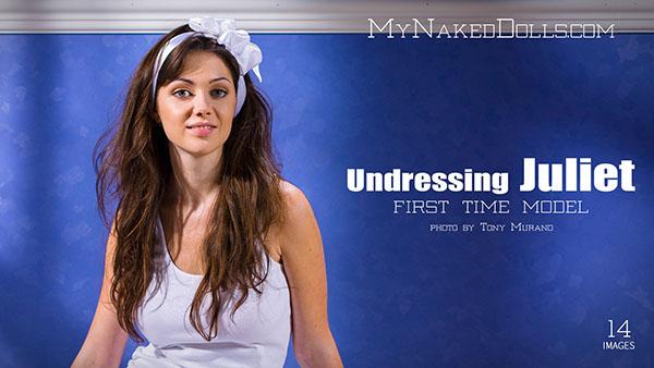 """Juliet """"Undressing"""""""