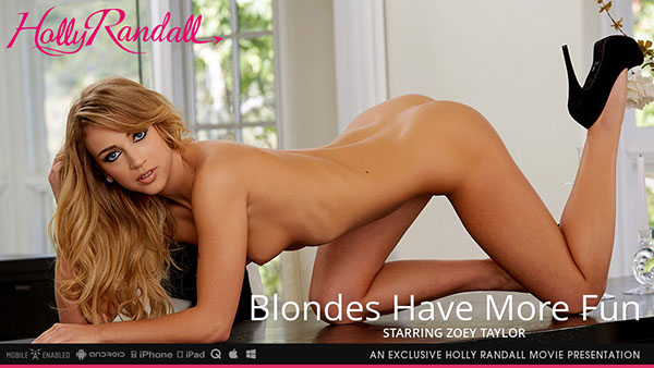 "Zoey Taylor ""Blondes Have More Fun"""