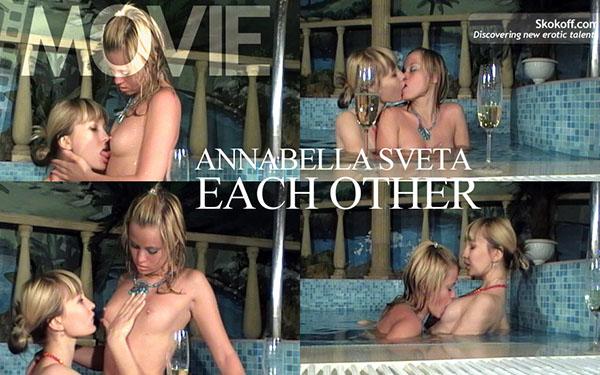 """Annabella & Sveta """"Each Other"""""""