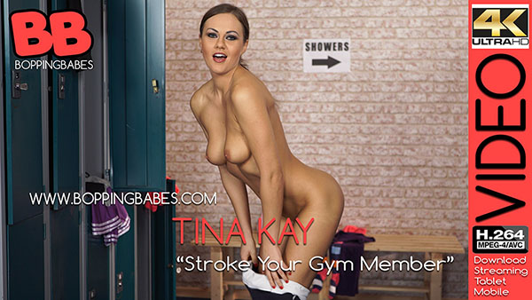 "Tina Kay ""Stroke Your Gym Member"""