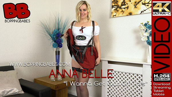 "Anna Belle ""I Wanna Get Out of This"""