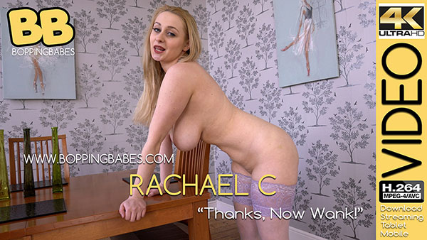 "Rachael C ""Thanks, Now Wank!"""