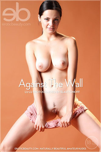 "Lu Lu ""Against The Wall"""