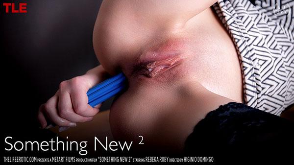 "Rebeka Ruby ""Something New 2"""
