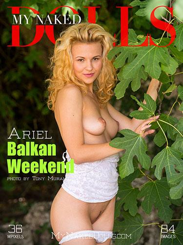 """Ariel """"Balkan Weekend"""""""