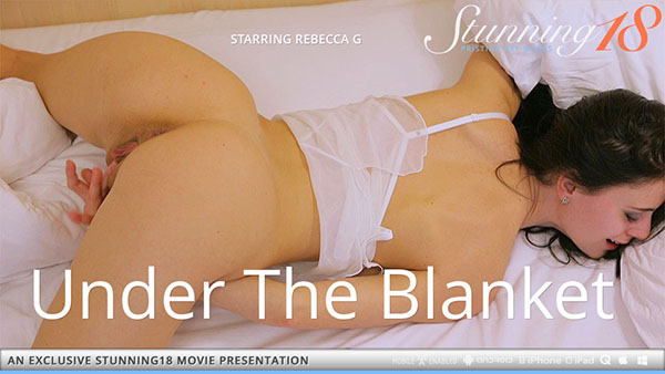 "Rebecca G ""Under The Blanket"""