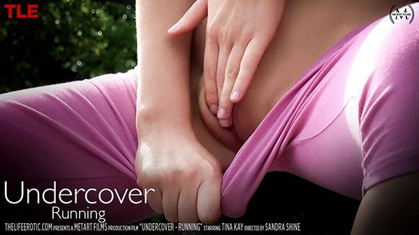 """Tina Kay """"Undercover: Running"""""""