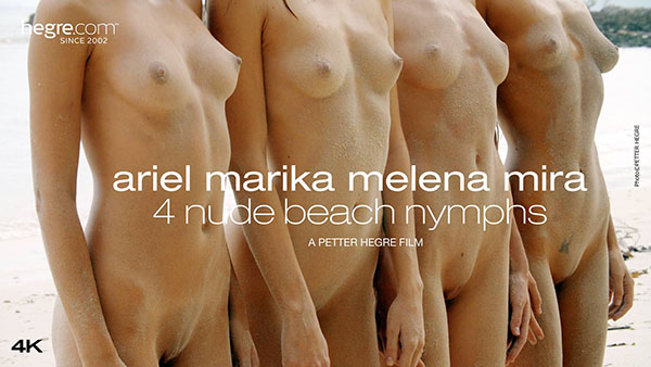 "Ariel, Marika, Melena & Mira ""4 Nude Beach Nymphs"""