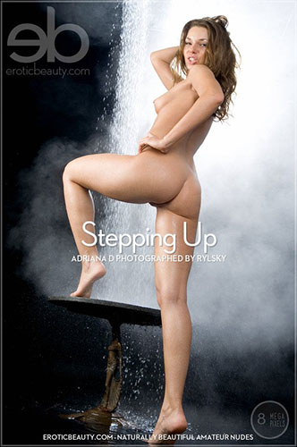 "Adriana D ""Stepping Up"""