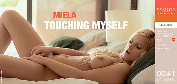 """Miela """"Touching Myself"""""""