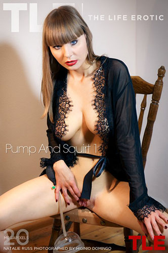 """Natalie Russ """"Pump And Squirt 1"""""""
