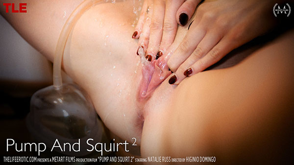 """Natalie Russ """"Pump And Squirt 2"""""""