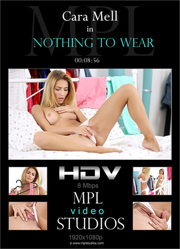 """Cara Mell """"Nothing To Wear"""""""