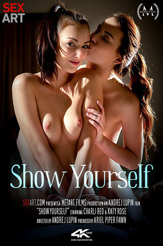 "Charli Red & Katy Rose ""Show Yourself"""