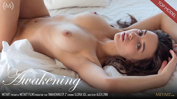 """Gloria Sol """"Awkening Episode 2"""""""