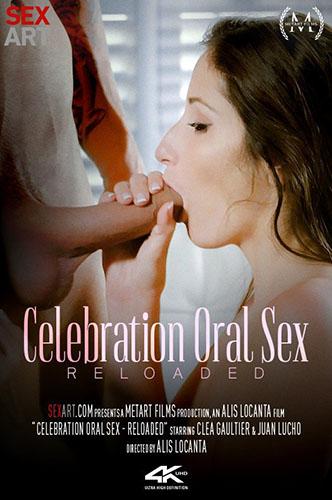 "Clea Gaultier ""Celebration Oral Sex Reloaded"""
