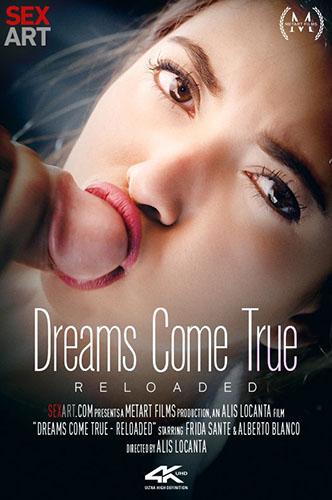 """Frida Sante """"Dreams Come True Reloaded"""""""