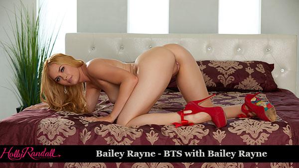 """Bailey Rayne """"BTS"""""""