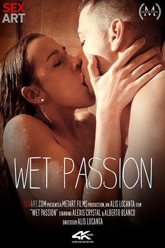 "Alexis Crystal & Alberto Blanco ""Wet Passion"""