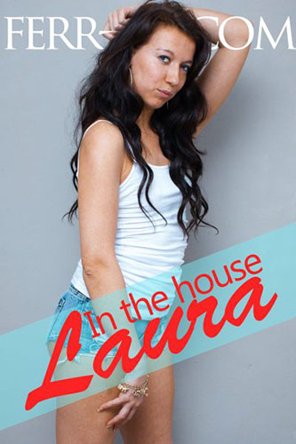 "Laura ""In The House"""