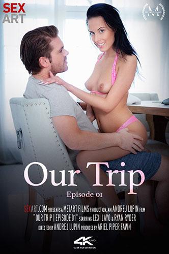 "Lexi Layo ""Our Trip Episode 1"""