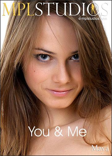 """Maya """"You & Me"""""""
