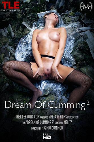 """Melita """"Dream Of Cumming 2"""""""