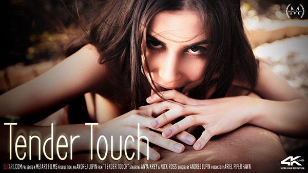 "Anya Krey ""Tender Touch"""
