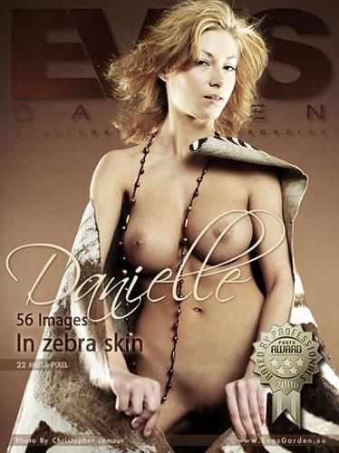 """Danielle """"In Zebra Skin"""""""