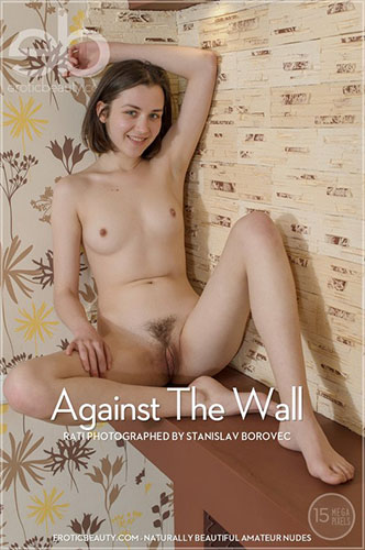 """Rati """"Against The Wall"""""""
