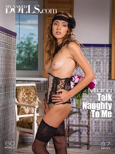 """Milana """"Talk Naughty To Me"""""""