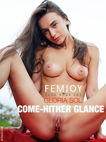 "Gloria Sol ""Come-Hither Glance"""