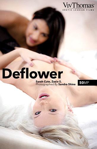 "Sarah Cute & Zazie S ""Deflower"""