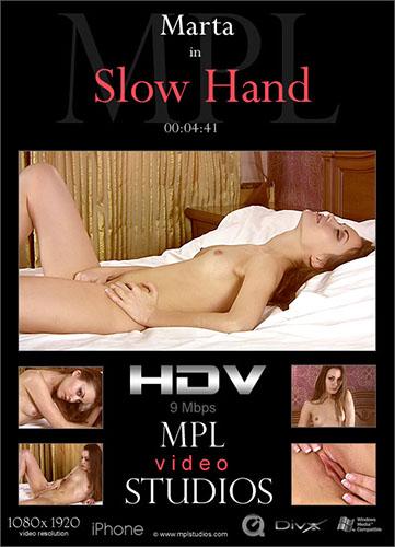 "Marta ""Slow Hand"""