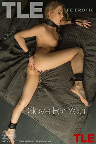"""Attica """"Slave For You"""""""