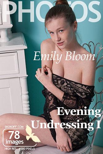 "Emily Bloom ""Evening Undressing Pt.1"""