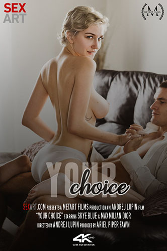"Skye Blue ""Your Choice"""