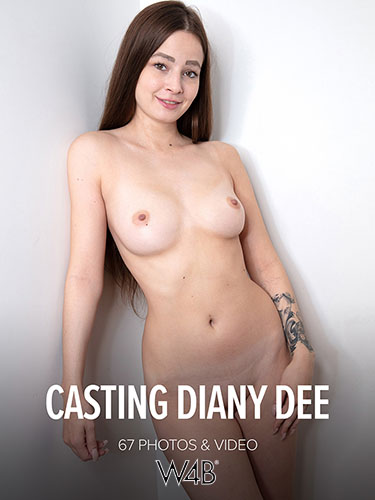 """Diany Dee """"Casting"""""""