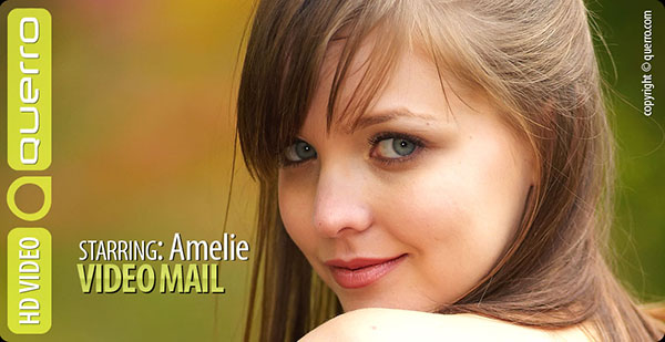"Amelie ""Video Mail"""