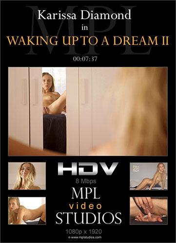 "Karissa Diamond ""Waking Up To A Dream II"""