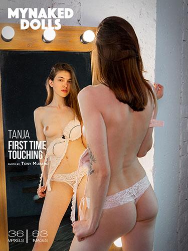 """Tanja """"First Time Touching"""""""
