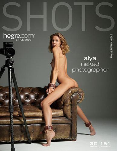 """Alya """"Naked Photographer"""""""