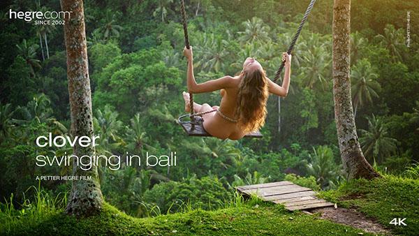 """Clover """"Swinging In Bali"""""""