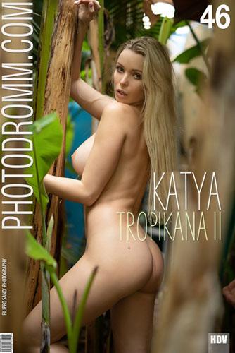 """Katya """"Tropikana II"""""""