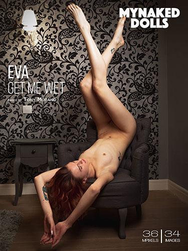 """Eva """"Get Me Wet"""""""