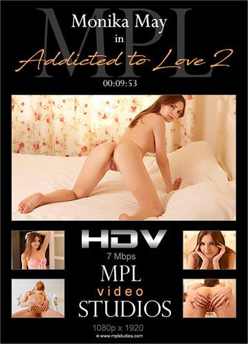 "Monika May ""Addicted To Love 2"""