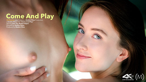"Ann Joy & Rachel Adjani ""Come And Play"""