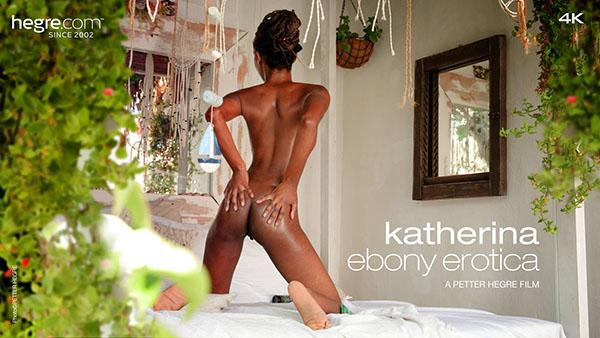 """Katherina """"Ebony Erotica"""""""