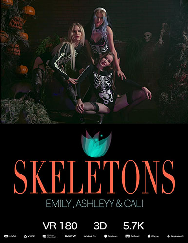 "Emily Bloom, Ashleyy & Cali ""Skeletons"""